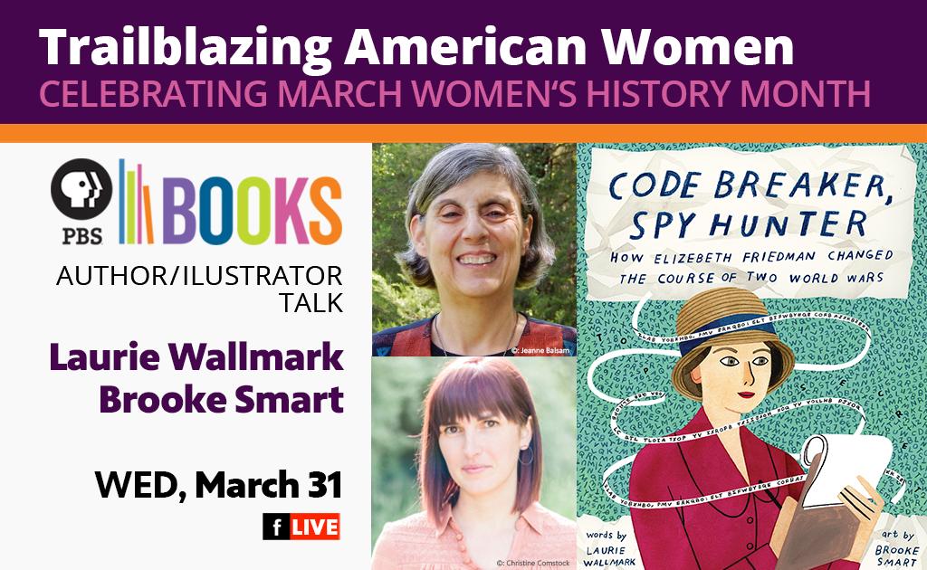 Trailblazing American Women Writers Project Series: Laurie Wallmark & Brooke Smart