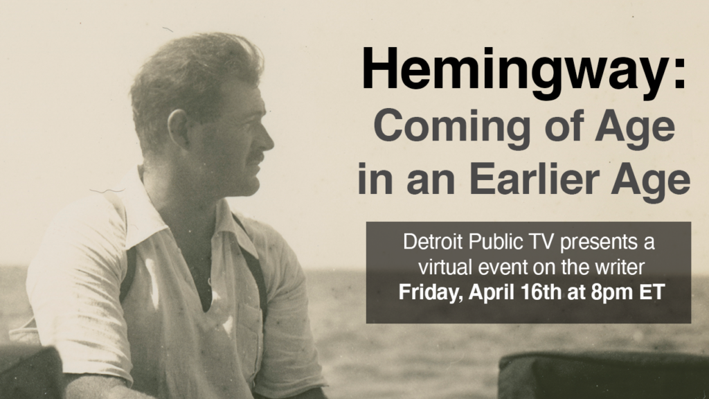 Hemingway: Coming Of Age In An Earlier Age