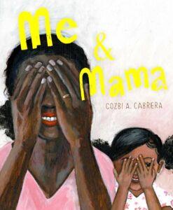 Me and Mama - by Cozbi Cabrera, book cover
