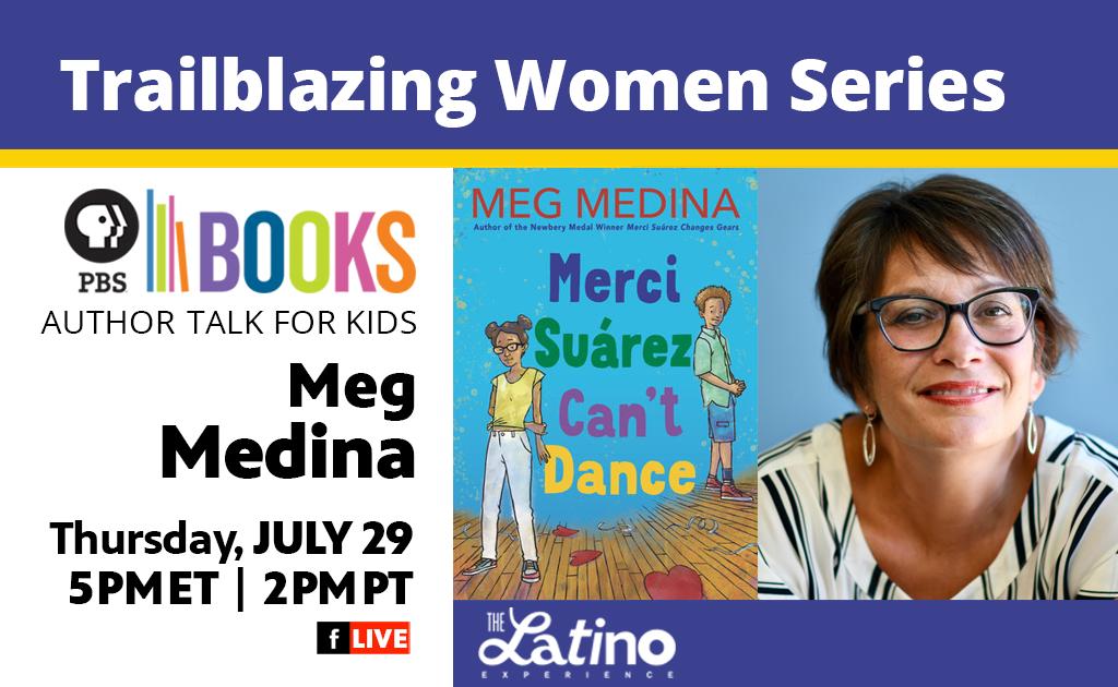 Author Talk for Kids: Trailblazer Meg Medina